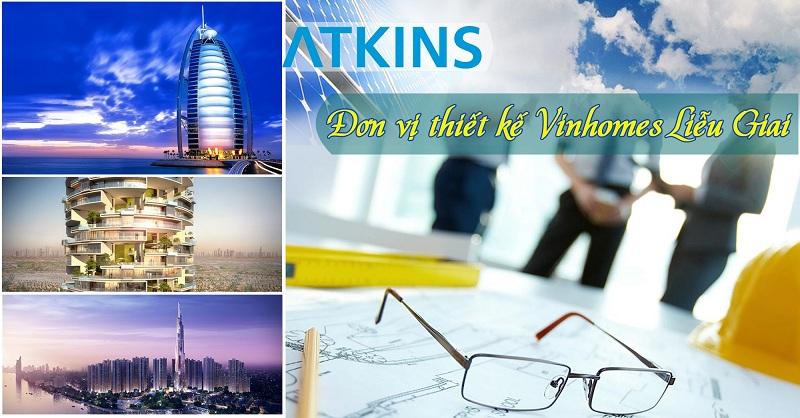 Atkins là đơn vị thiết kế dự án Vinhomes metropolis 29 Liễu Giai